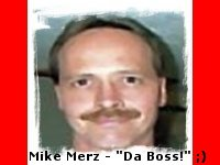 The Coolest Guy On The Planet ... Mike Merz